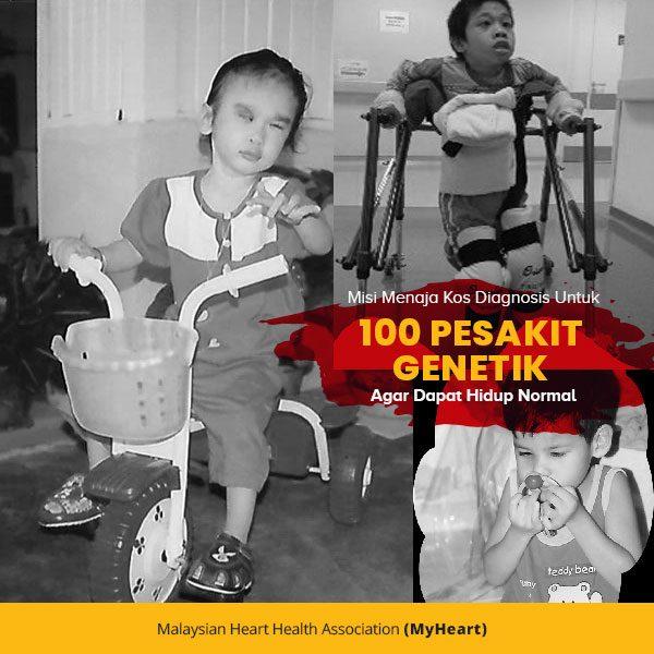 Misi menaja kos diagnosis untuk 100 pesakit genetik agar dapat hidup normal. Dana RM300k diperlukan!